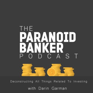 The Paranoid Banker