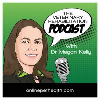 The Veterinary Rehabilitation Podcast