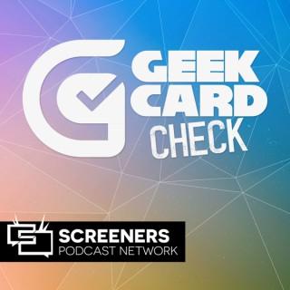 The Geek Card Check