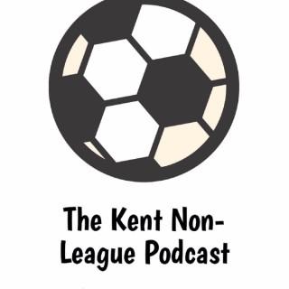 The Kent Non-League Football Podcast