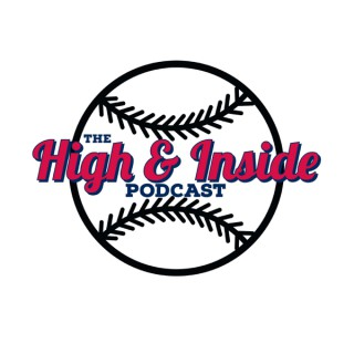 The High and Inside Podcast
