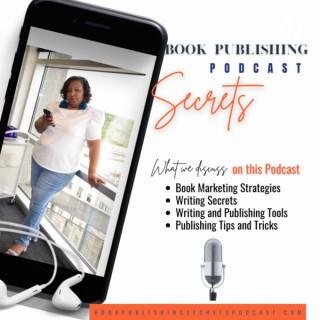Book Publishing Secrets Podcast