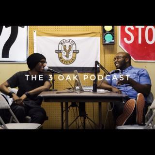 The 3 Oak Podcast