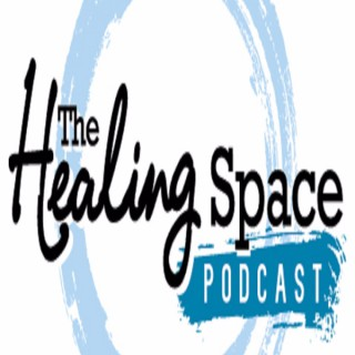 The Healing Space Podcast