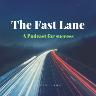 The Fast Lane for Success