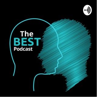 The Best Podcast