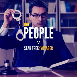 The People v. Star Trek: Voyager