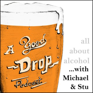 A Good Drop: All about alcohol.