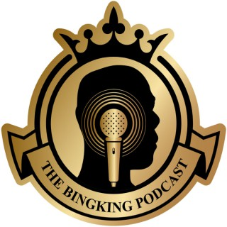 The BingKing Podcast