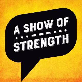 A Show of Strength
