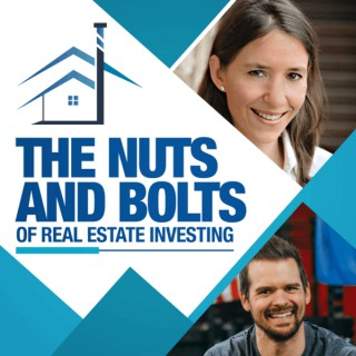 The Nuts & Bolts of Real Estate Investing