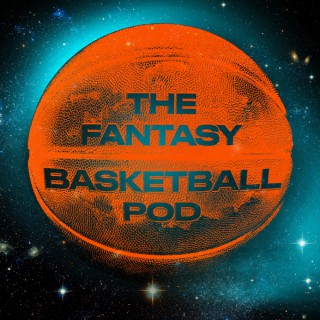 The Fantasy Basketball Podcast