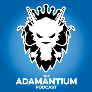 The Adamantium Podcast