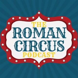 The Roman Circus Podcast