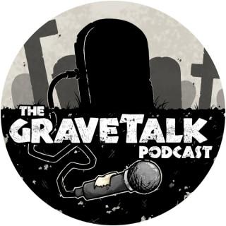 The GraveTalk Podcast