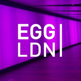 Egg London Podcast
