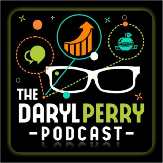 The Daryl Perry Podcast