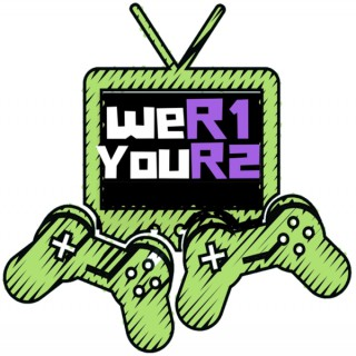 we R1 you R2 Playstation Podcast
