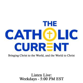 The Catholic Current