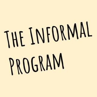 The Informal Program