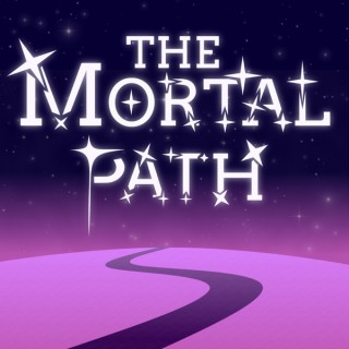 The Mortal Path