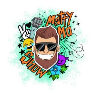 The Matty Mo' Show