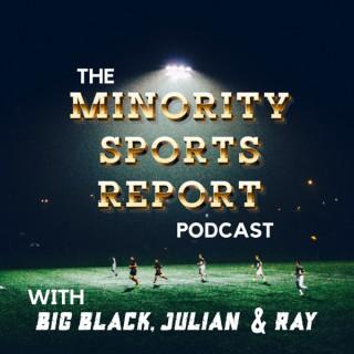 The Minority Sports Report