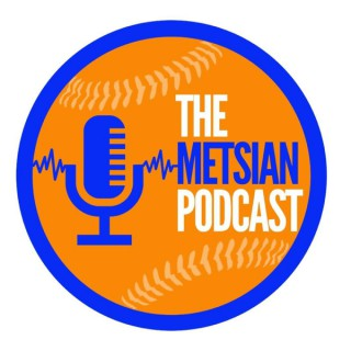 The Metsian Podcast with Sam, Rich & Mike