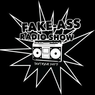 The Fake-Ass Radio Show