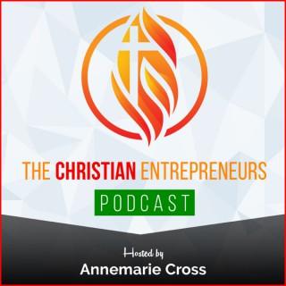 The Christian Entrepreneurs Podcast