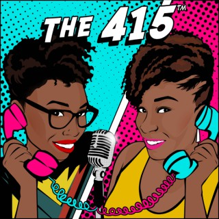 The 415 Podcast