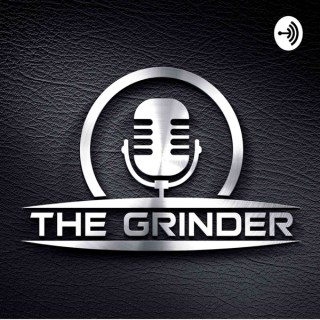 The Grinders Podcast
