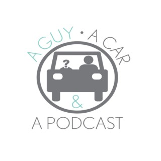 A Guy, A Car, And A Podcast