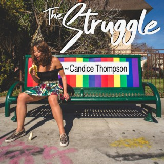 The Struggle with Candice Thompson