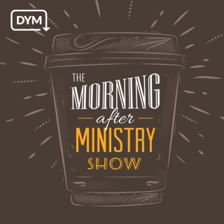 The Morning After Ministry Show