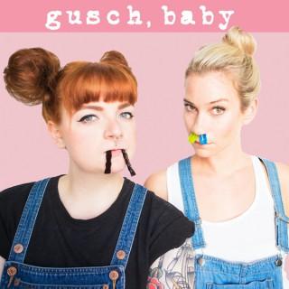 gusch, baby