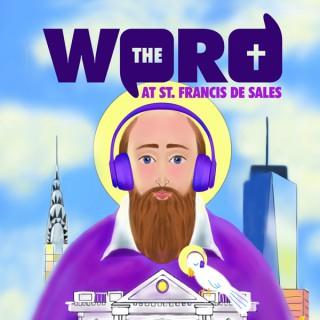 The Word at St. Francis de Sales