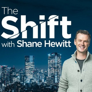 The Shift with Shane Hewitt