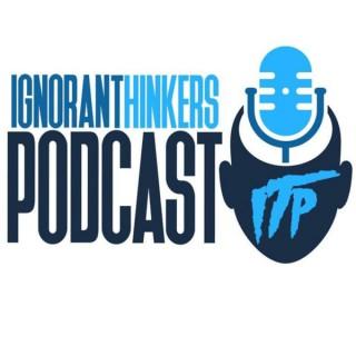 ignoranthinkerspodcast