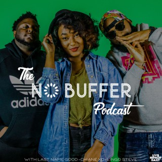 The No Buffer Podcast