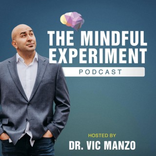 The Mindful Experiment Podcast