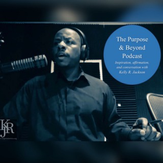 The Purpose and Beyond Podcast
