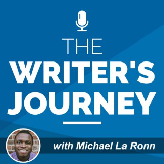 The Writer's Journey with Michael La Ronn