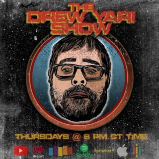 The Drew Yari Show