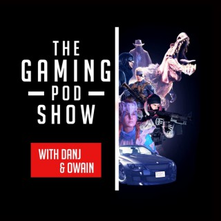 The Gaming Pod Show
