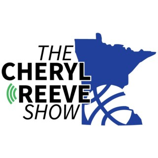 The Cheryl Reeve Show - Minnesota Lynx - WNBA