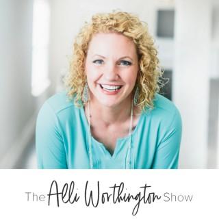 The Alli Worthington Show