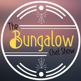 The Bungalow Chat Show