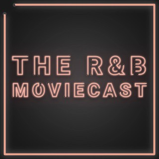 The R&B Moviecast
