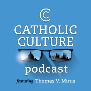 The Catholic Culture Podcast